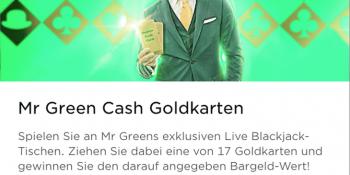 Im Mr Green Casino gibt es Cash Goldkarten zu gewinnen