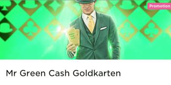 Im Mr Green Casino gibt es wieder Cash Goldkarten