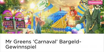 """Das """"Carnaval"""" Bargeld-Gewinnspiel im Mr Green Casino"""